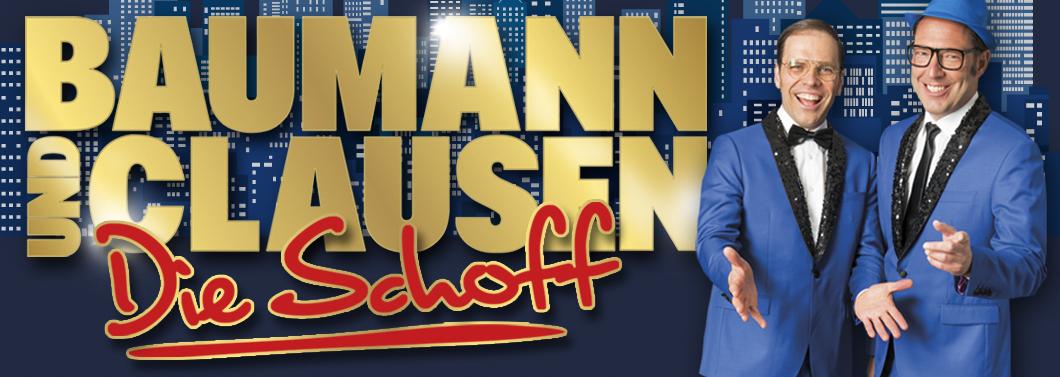 Baumann und Clausen – Die Shoff – Tour 2017